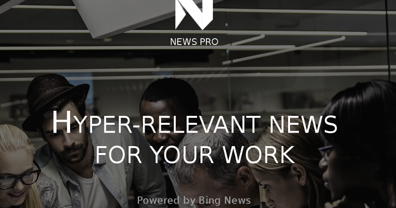 Microsoft News Pro takes on Apple News with a focus on work