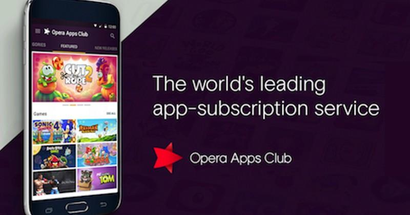 Opera Apps Club lets users rent paid Android apps ala Netflix