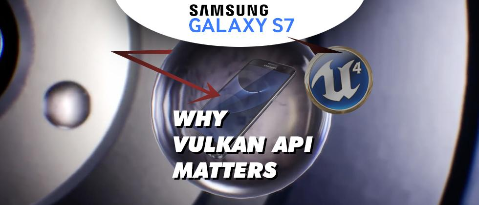Tim Sweeney: Trailblazing Galaxy S7 and Vulkan API made simple