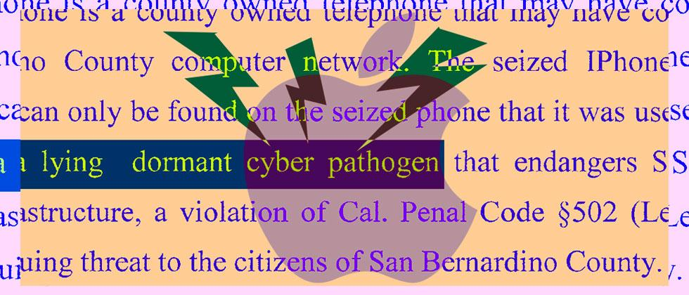 What is a Cyber Pathogen? An FBI invention to defeat Apple