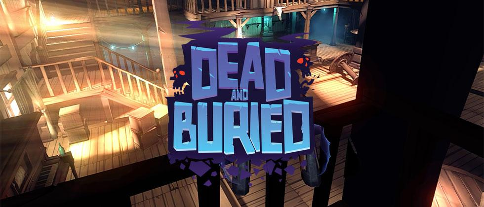 Oculus VR Preview – Dead and Buried