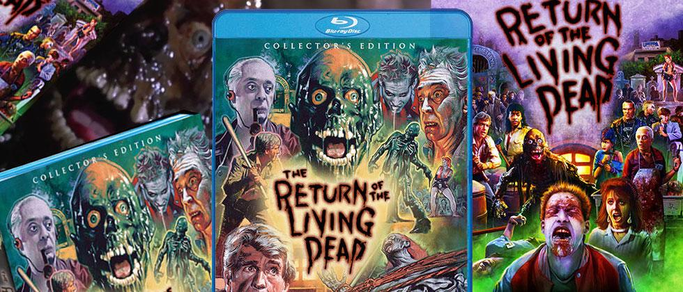 Return of the Living Dead Collectors Edition Blu-ray is truly ghoulish