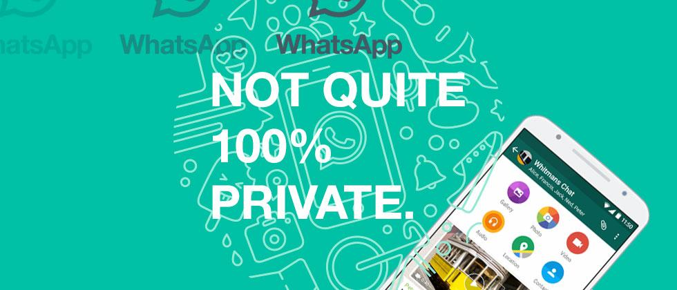 Whoops! WhatsApp isn't all encrypted