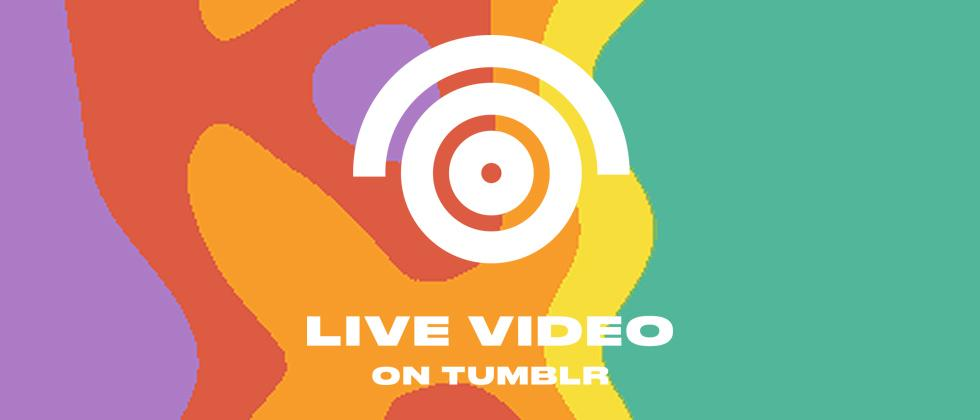 Tumblr launching live video, too