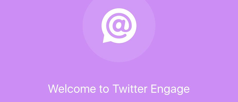 Twitter Engage Review : watching your followers closely