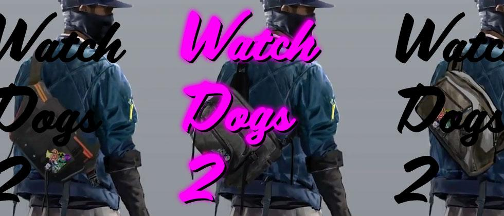 Watch Dogs 2 detailed in full: release date, San Fran, editions