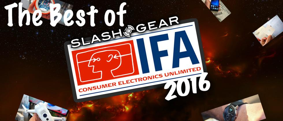 SlashGear's Best of IFA 2016!