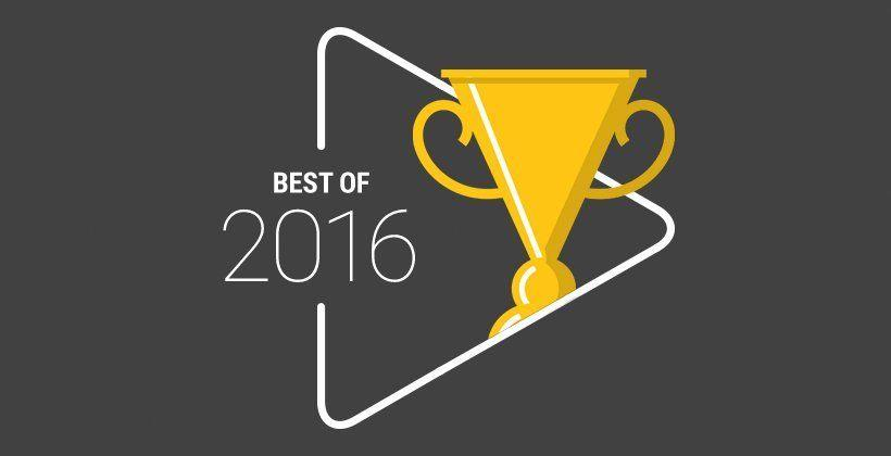 Here are Google's top apps, content for 2016