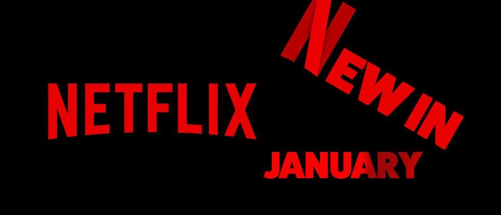Netflix movie list January 2017 – what's new, what's done