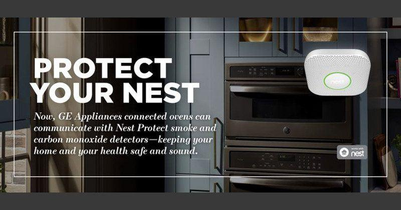 GE ovens, Nest Protect work together to protect your nest