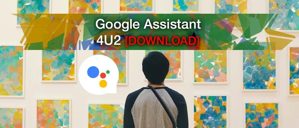 How to get Google Assistant on your phone (APK download)