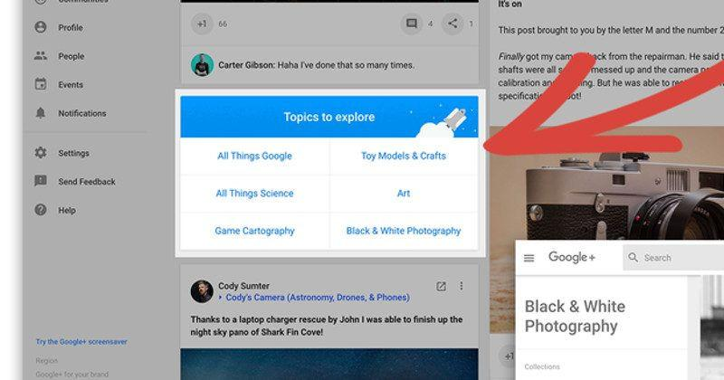 Google+ is still alive, even gets new Topics feature