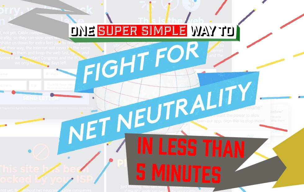 How to join the Internet's Day of Action to save Net Neutrality NOW