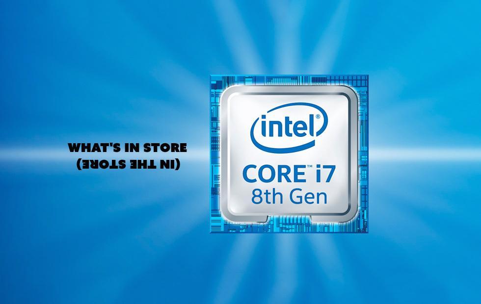 Intel 8th-Gen Core made simple
