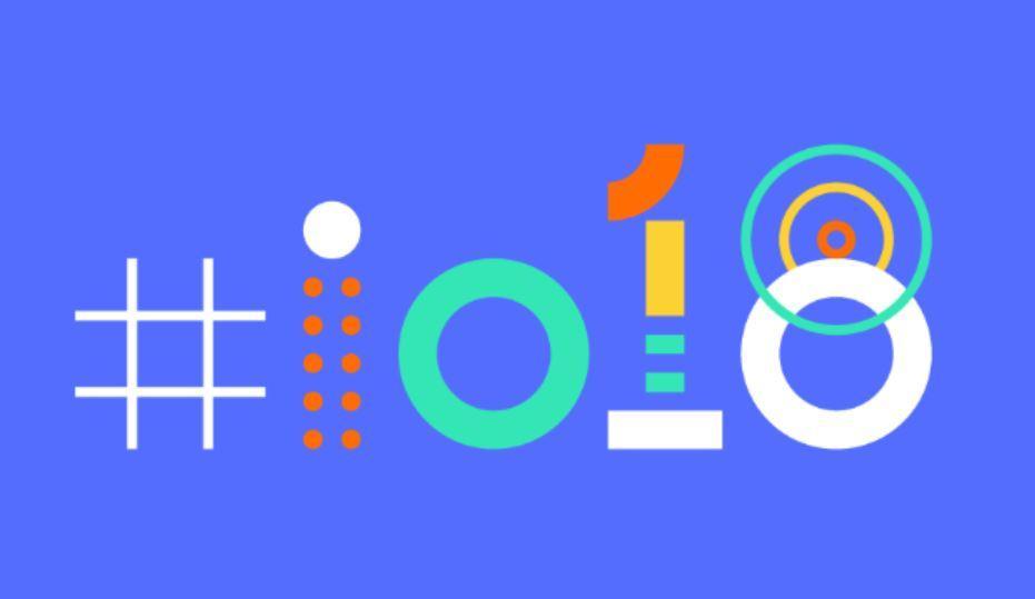 Google IO 2018 dates revealed