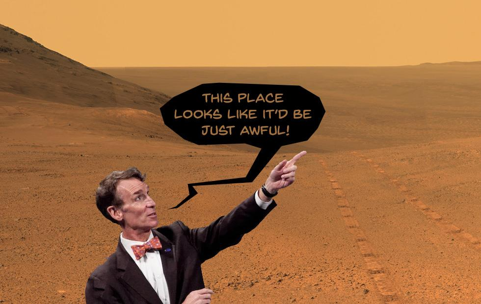 Bill Nye's 5 reasons we can't live on Mars