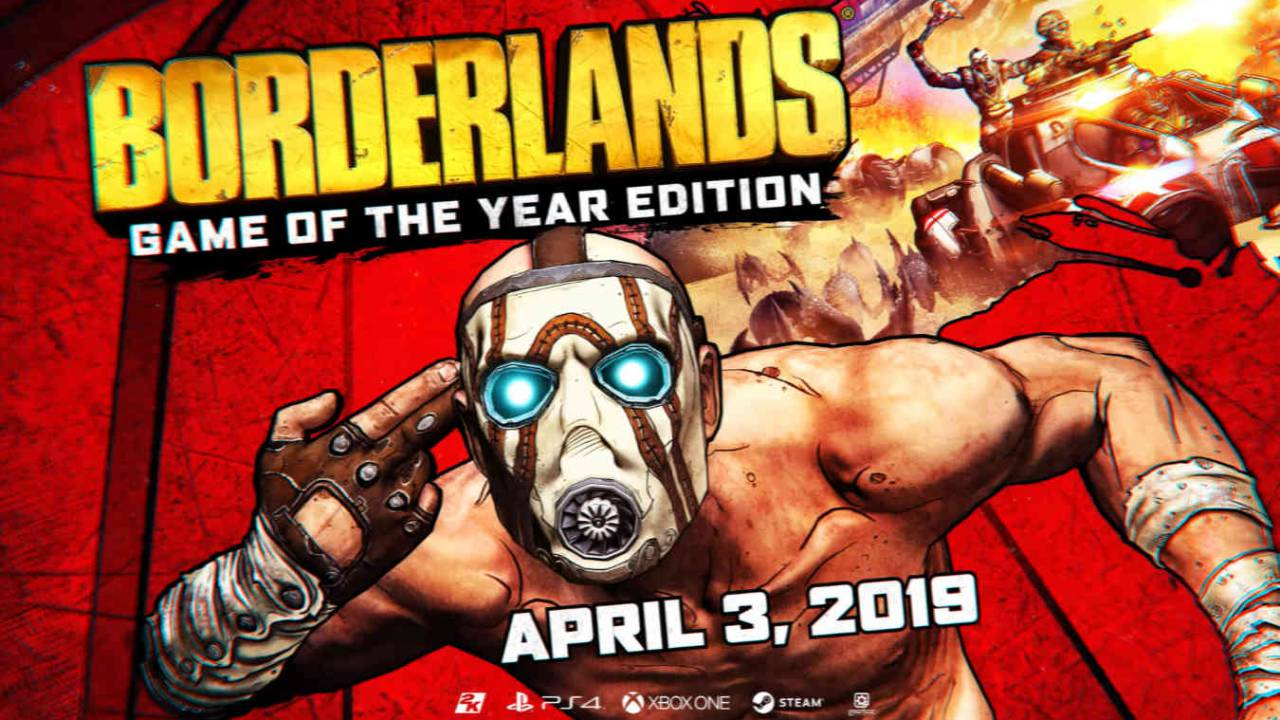 Borderlands 1 GOTY remaster arrives in April with UHD and HDR
