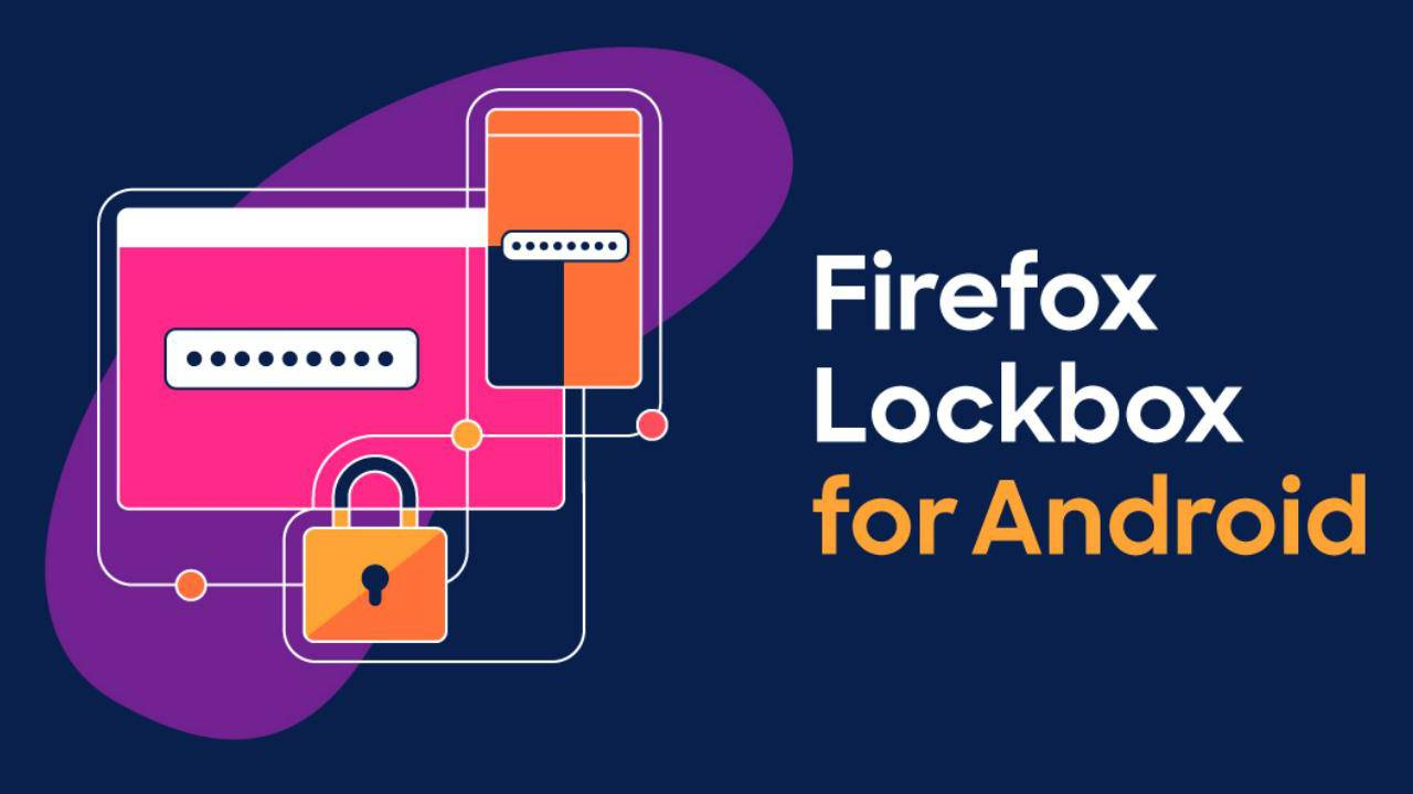 Firefox Lockbox password manager now on Android