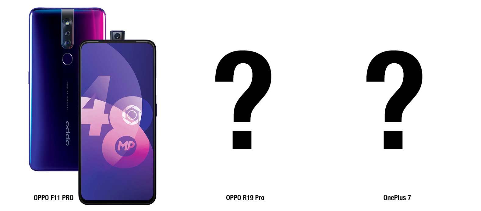 How OPPO F11 Pro kinda sorta leaked OnePlus 7 - SlashGear