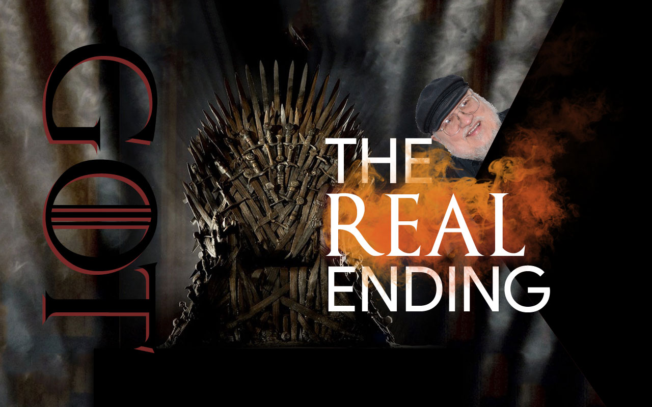 Game of Thrones: the 'real' ending, via George RR Martin