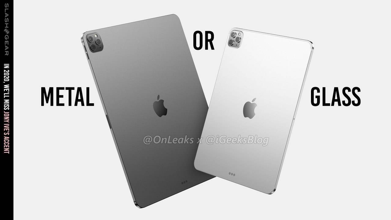 iPad Pro 2020 leaked: Do you want glass or metal?