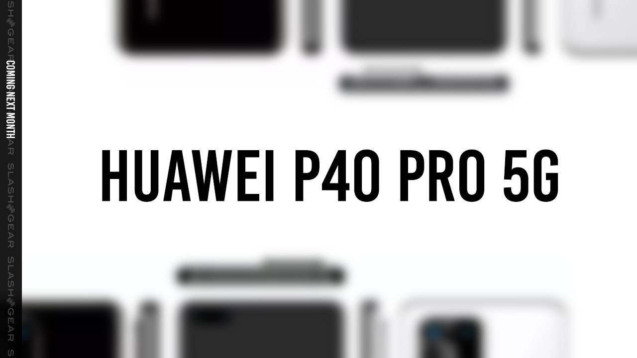 Huawei P40 Pro release date event and a world's first