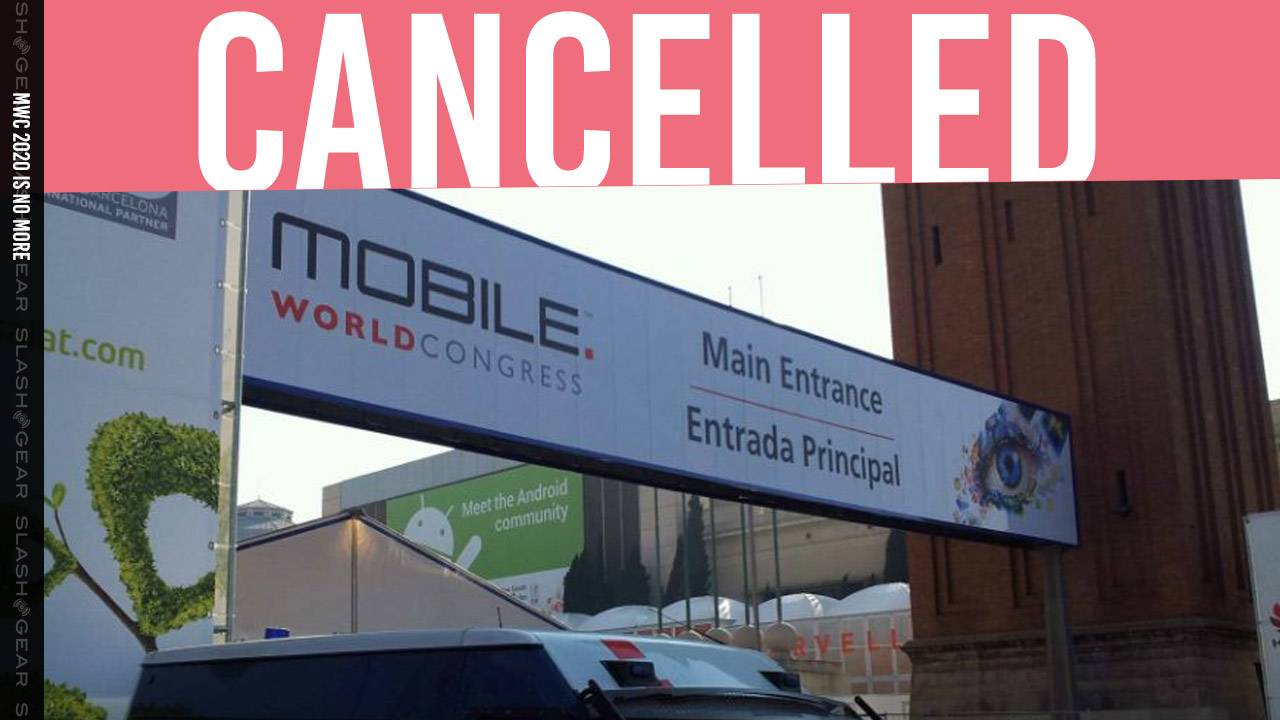 Mobile World Congress 2020 cancelled: Coronavirus halts global tech conference [UPDATE]