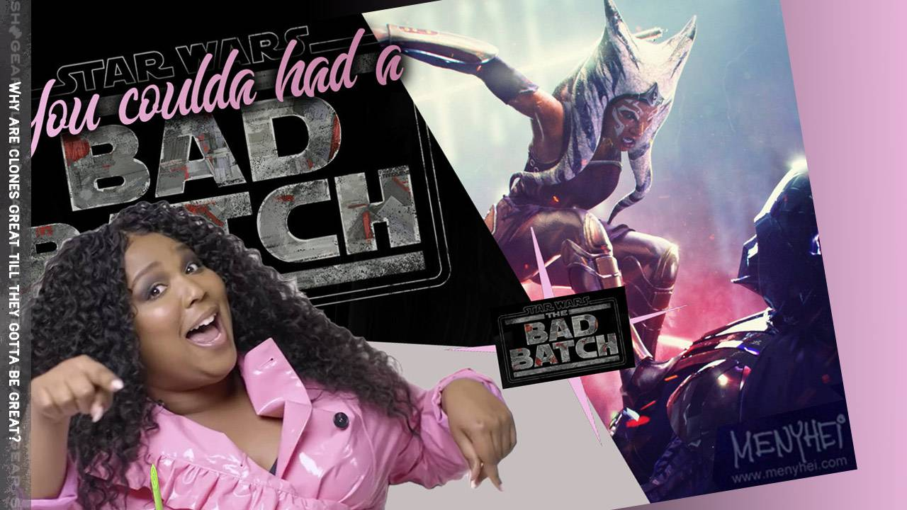 Star Wars The BAD BATCH revealed, fans reply with Lizzo