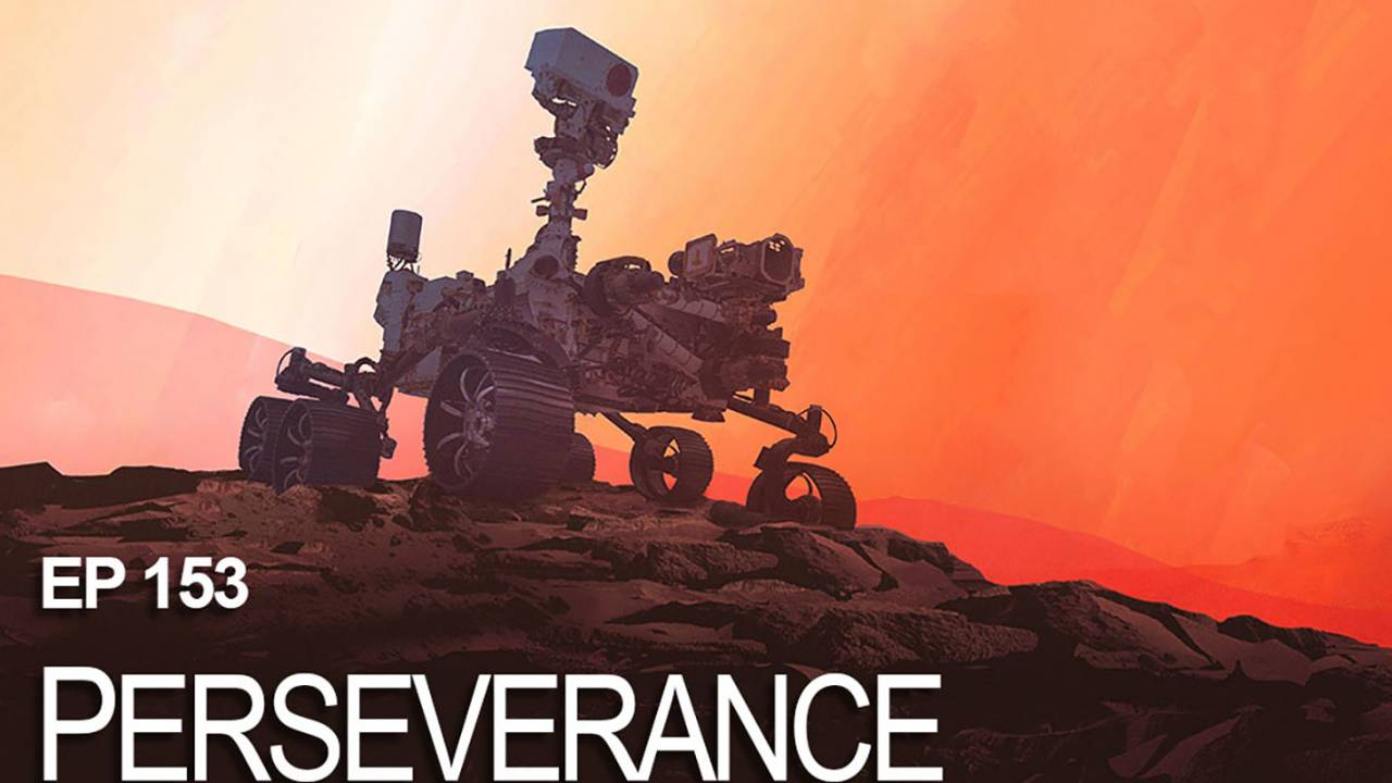 NASA's latest podcast episode is all about Mars Perseverance rover