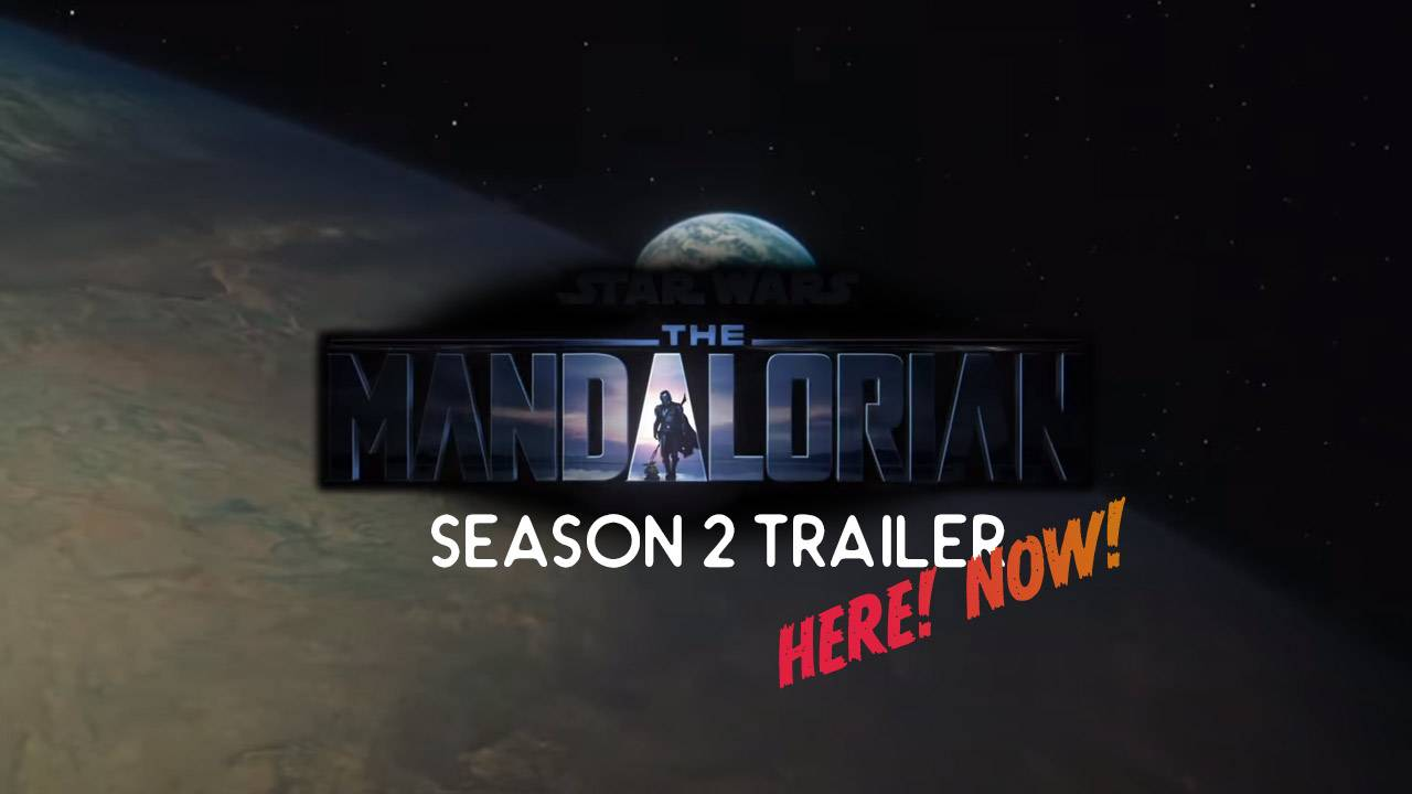Mandalorian Season 2 trailer just released: Who is that Jedi?