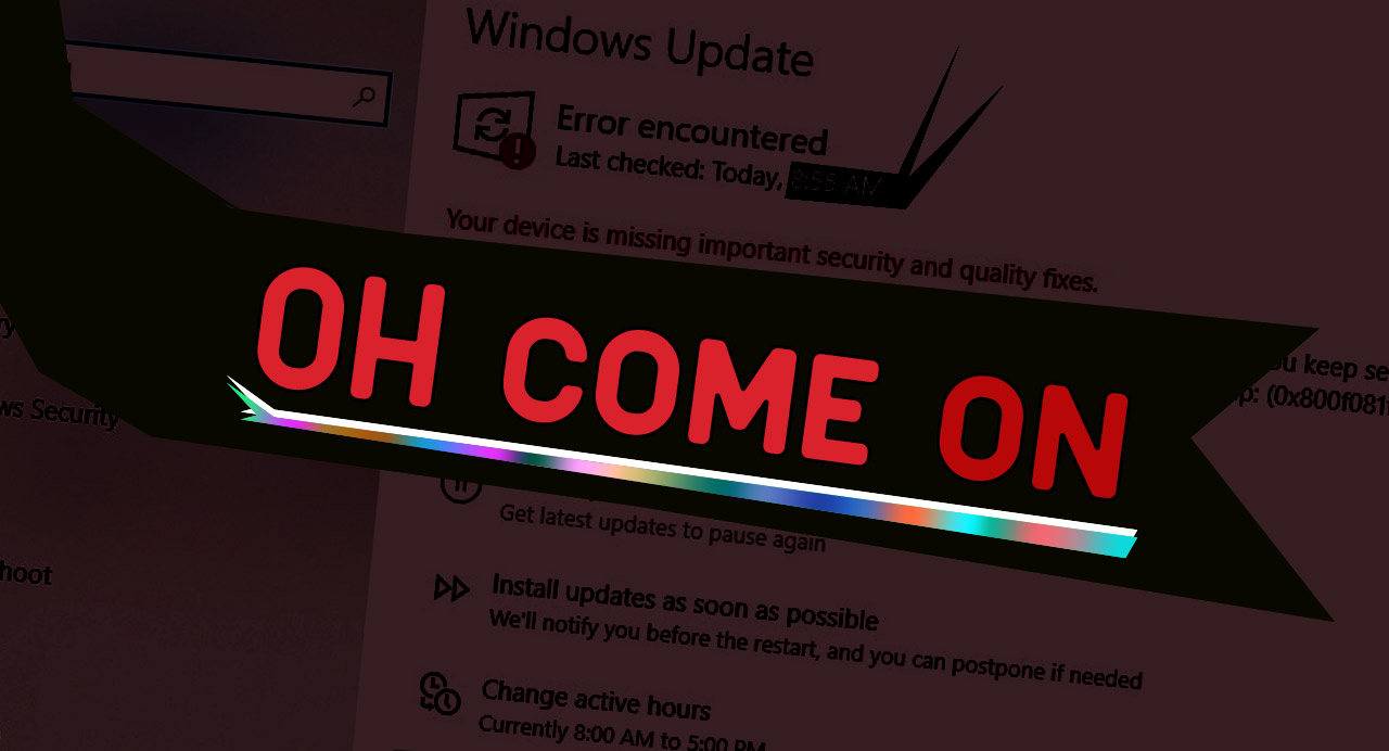 Windows 10 update failure issues today