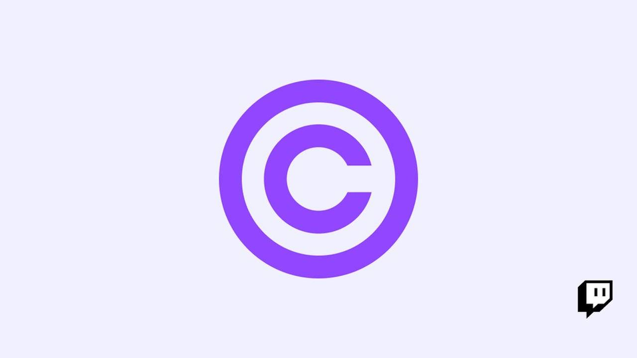 Twitch apologizes for poor handling of DMCA takedown claims