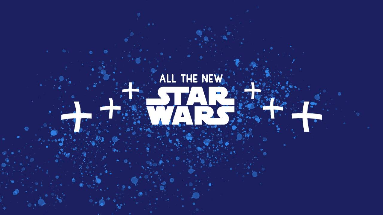New Star Wars – everything Disney announced this week