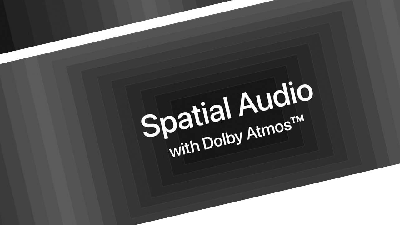 Apple Music Spatial Audio with Dolby Atmos supported devices at launch