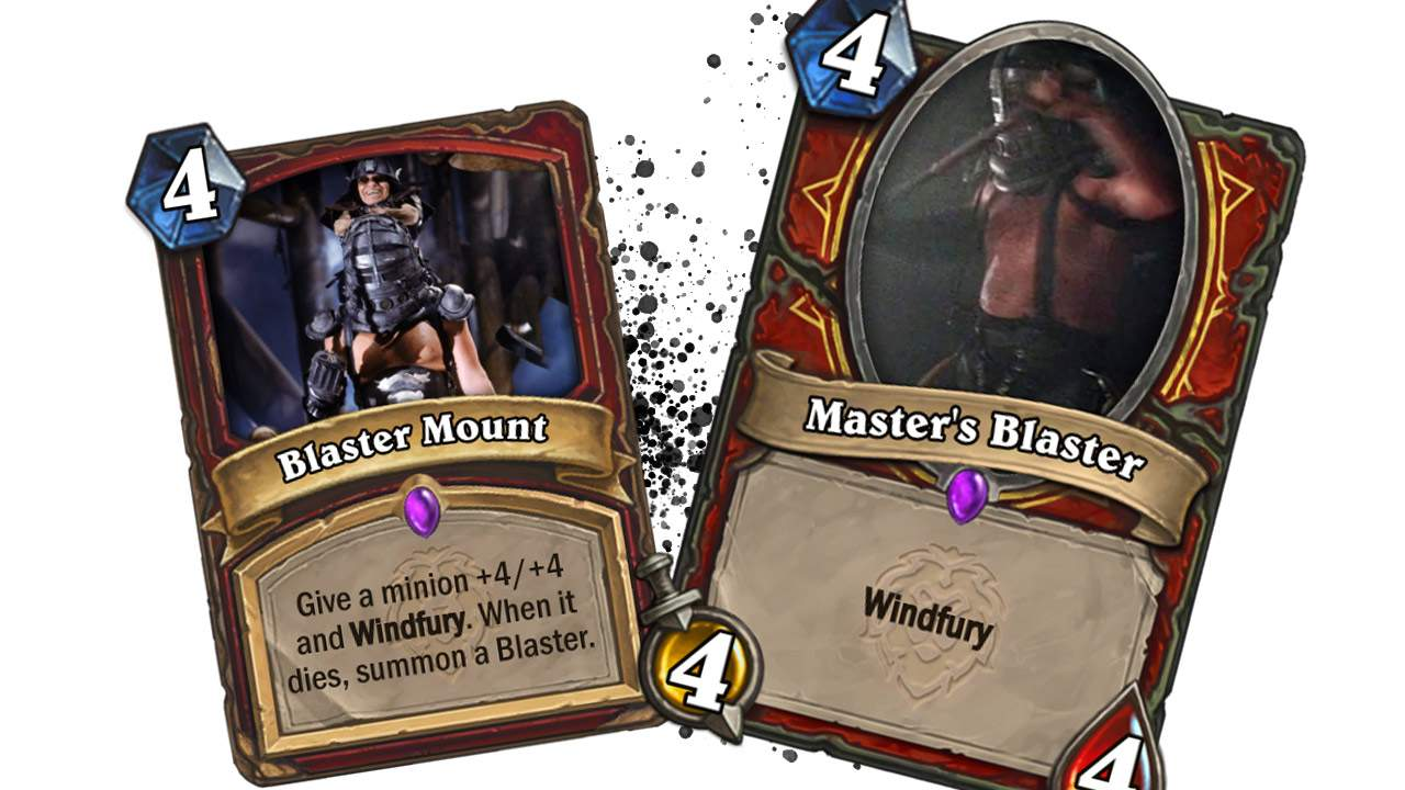 Hearthstone Mount as explained by Master Blaster from Mad Max