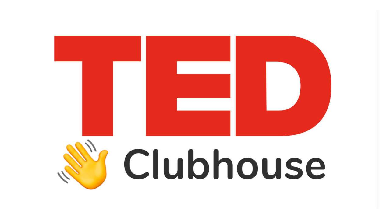 Clubhouse will be hosting exclusive TED chats